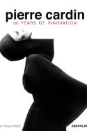 Pierre Cardin – 60 Years of Innovation