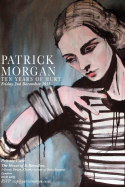 Patrick Morgan Private View – London